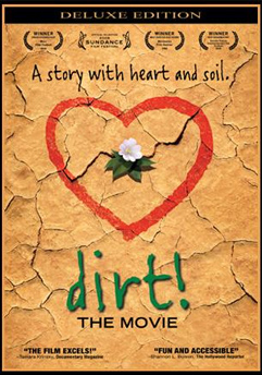 dirt! the movie, soil, andy lipkis, tree people, erosion, agriculture, runoff, composting, documentary